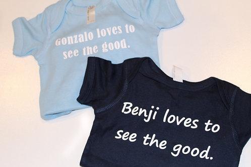 """custom """"see the good"""" baby onesie."""