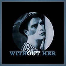 Without Her Final Album Art 2021.jpg