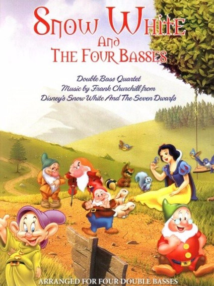 Snow White and the Four Basses