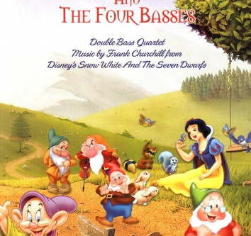 Just Out, Snow White and the Four Basses!