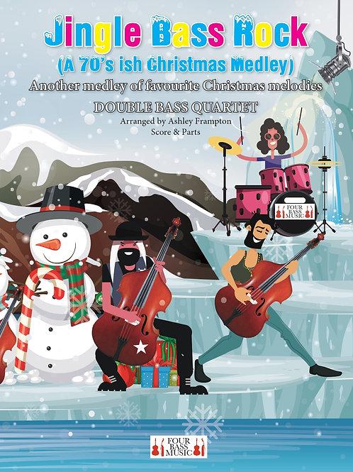 Jingle Bass Rock (A 70's ish Christmas Medley)