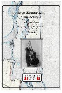 Serge Koussevitzky Humoresque Opus 4
