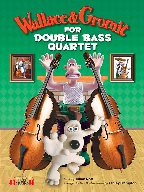 Wallace & Gromit for Double Bass Quartet