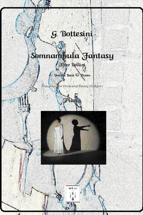 Somnambula Fantasy