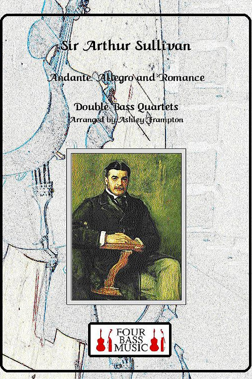 Sir Arthur Sullivan Quartets (Andante, Allegro and Romance)