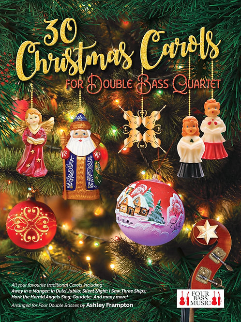 30 Christmas Carols (for Double Bass Quartet)
