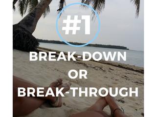 Break-down or Break-through
