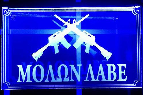 """MOLON LABE"" LED Acrylic Blue Sign"