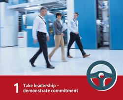 1 - Take leadership - demonstrate commitment