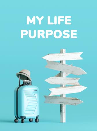 MY LIFE PURPOSE .png