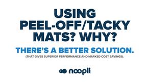 Noopli, a superior alternative to peel-off/tacky mats.