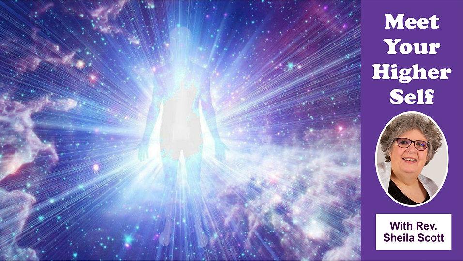 Meet Your Higher Self with Rev Shiela.jpg