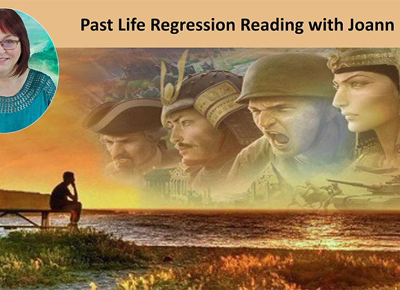 Past Life Regression Reading with Joann