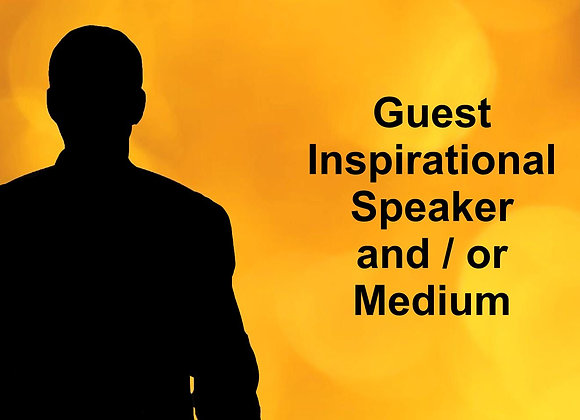 Special Sunday Gathering with Guest Speak and/or Medium