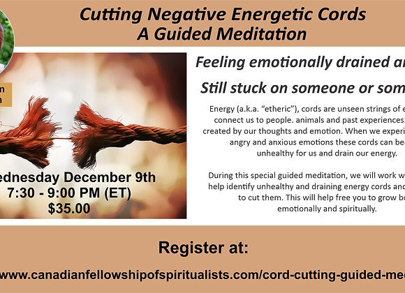 Guided Meditation to Cut Negative Etheric Energy Cords of Attachment