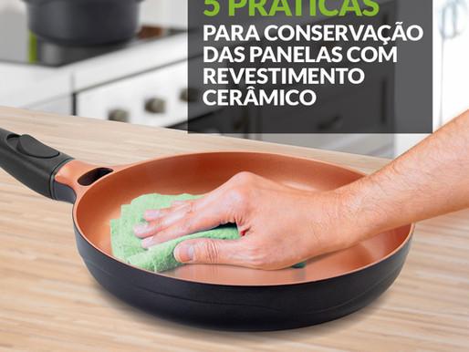 5 práticas para conservação das panelas com revestimento cerâmico