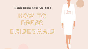 How To Dress Bridesmaid มาเลือกชุดให้เพื่อนเจ้าสาวกันเถอะ!