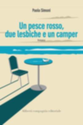 Un pesce rosso, due lesbiche e un camper - Paolo Simoni