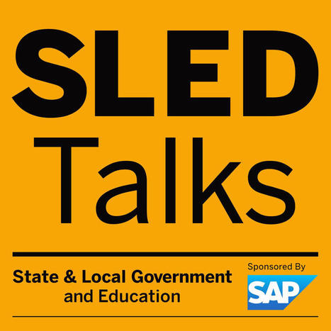 SLED Talks Podcast for State, Local Government and Higher Education