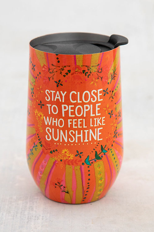 Stay Close To Sunshine Wine Tumbler