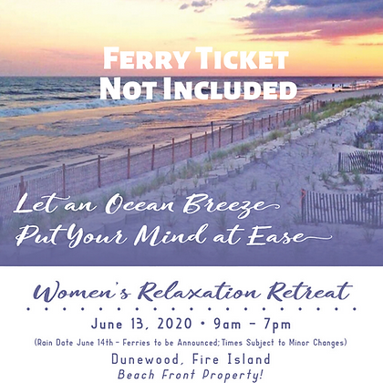 Women's Relaxation Retreat (ferry ticket not included)