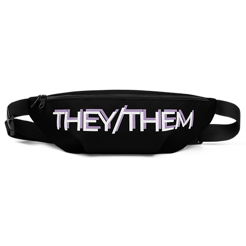 """""""THEY/THEM"""" Fanny Pack"""