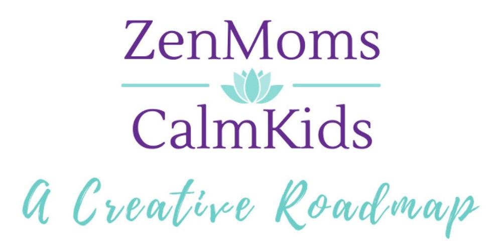Zen Moms & Calm Kids