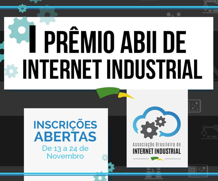 ABII premiará melhor projeto de internet industrial de 2017