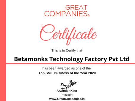 Betamonks Technology Factory Pvt Ltd, Great Companies SME Business of the Year Award Winner 2020