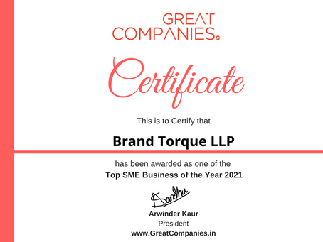 Brand Torque LLP, Great Companies SME Business of the Year Award Winner 2021