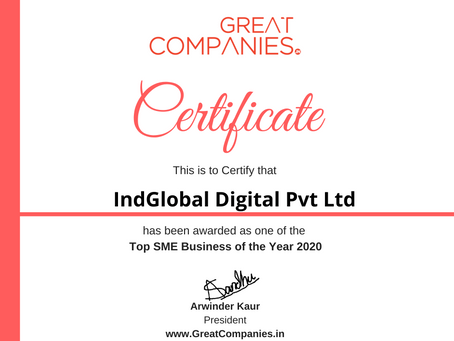 IndGlobal Digital Pvt Ltd, Great Companies SME Business of the Year Award Winner 2020