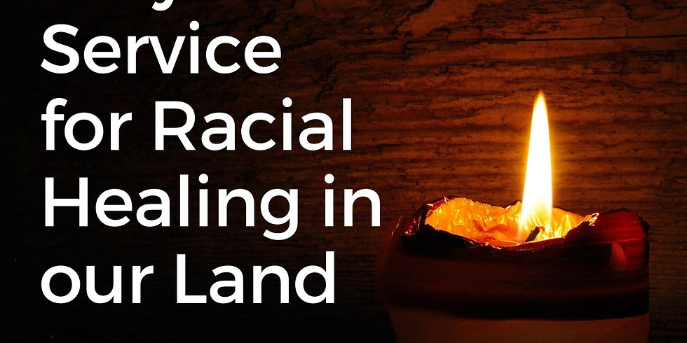 Prayer Service for Racial Healing in our Land