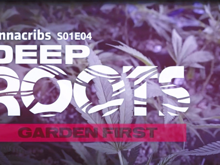 Garden First Featured on Growers Network 'CannaCribs' S01 E04