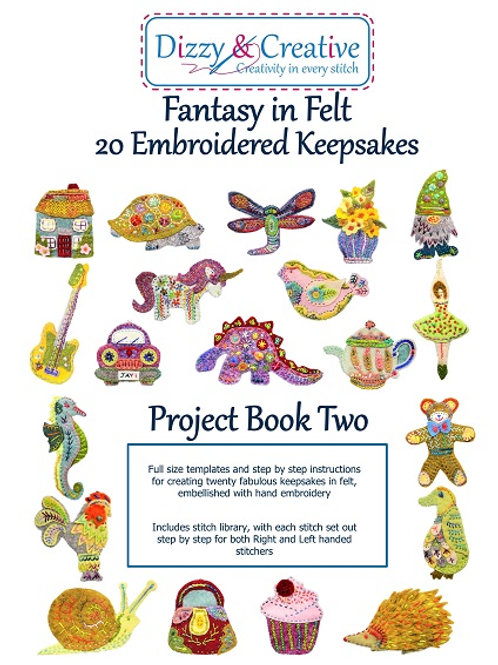 Fantasy in Felt Project Book Two
