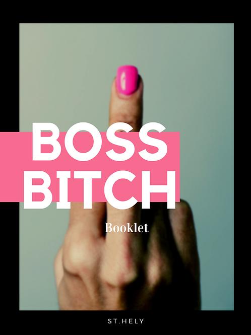 Boss Bitch-pakka