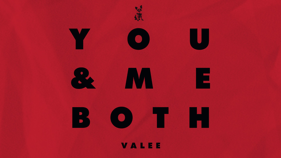 VALEE YOU & ME BOTH SINGLE ART