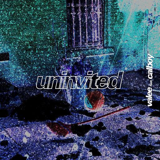 UNINVITED---VALEE-FEAT-CALBOY.jpg