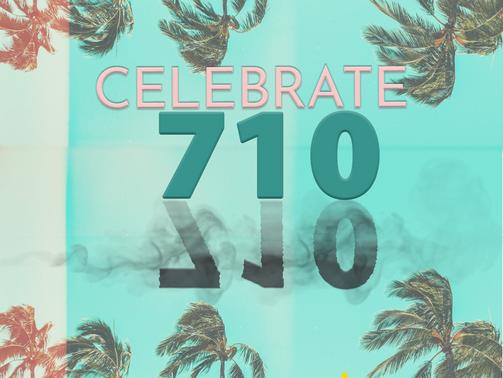 Celebrate 710!