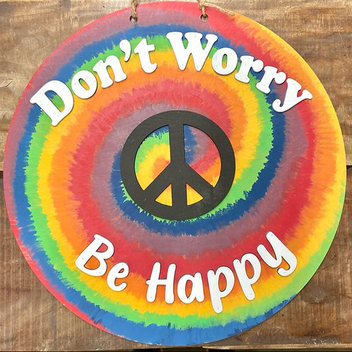 Tye Dye Doorhanger Don't Worry Be Happy Decor