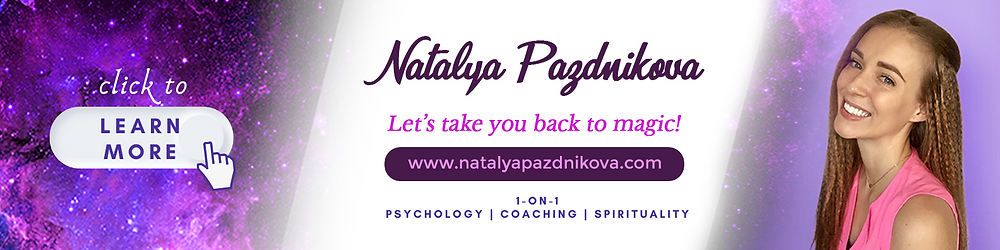 Natalya Pazdnikova - A Certified Psychologist, Life and Spiritual Awakening Coach here to help you on your journey! Get an online therapy & spiritual guidance here...