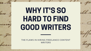 """How To Hire A Writer To Create """"Good"""" Content"""