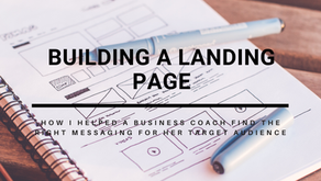 Landing Page: How I Helped A Business Coach Find Her Target Audience