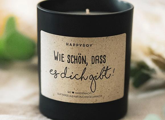 HAPPYSOY® Duftkerze - Wie schön, dass es dich gibt