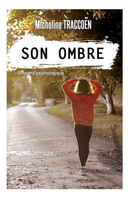 """Couverture du livre """"Son ombre"""" de Micheline Traccoën"""