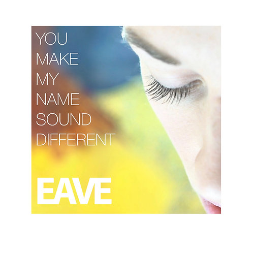 Download debut single: You Make My Name Sound Different