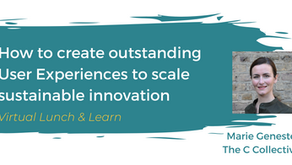 Webinar - How to create outstanding User Experiences to scale Sustainable innovation - 09/09/21