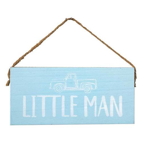 LITTLE MAN SENTIMENT SIGN