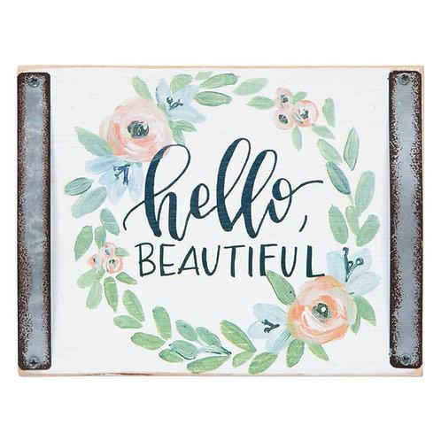 HELLO BEAUTIFUL DOOR/WALL SIGN