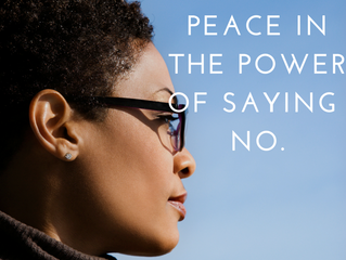 Finding Peace in the Power of Saying No, Even To Yourself