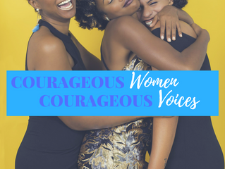 COURAGEOUS Women, COURAGEOUS Voices